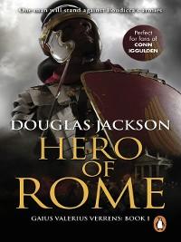Cover Hero of Rome (Gaius Valerius Verrens 1)