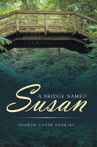 Cover A Bridge Named Susan