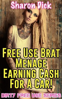 Cover Free Use Brat Menage Earning Cash For A Car!