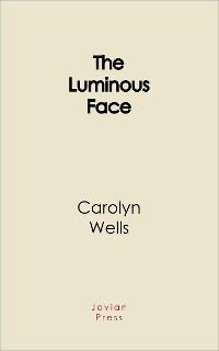 Cover The Luminous Face