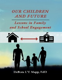 Cover Our Children and Future: Lessons In Family and School Engagement