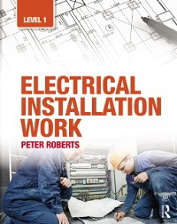 Cover Electrical Installation Work: Level 1