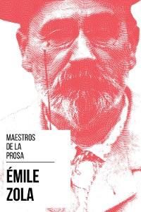Cover Maestros de la Prosa - Émile Zola