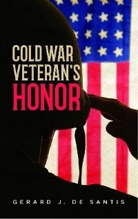 Cover COLD WAR VETERAN'S HONOR