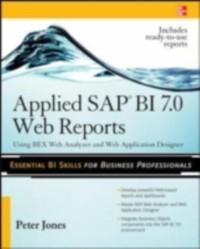 Cover Applied SAP BI 7.0 Web Reports: Using BEx Web Analyzer and Web Application Designer