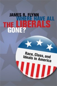 Cover Where Have All the Liberals Gone?