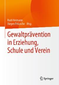 Cover Gewaltprävention in Erziehung, Schule und Verein