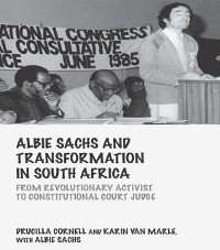 Cover Albie Sachs and Transformation in South Africa