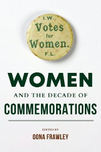 Cover Women and the Decade of Commemorations