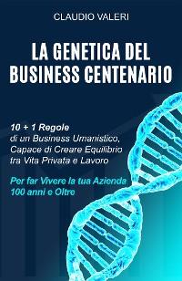 Cover La Genetica del Business Centenario