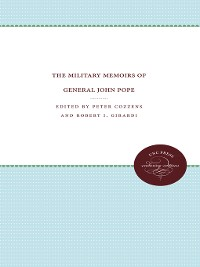 Cover The Military Memoirs of General John Pope