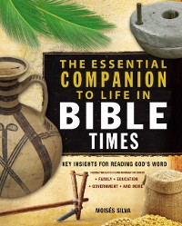 Cover Essential Companion to Life in Bible Times