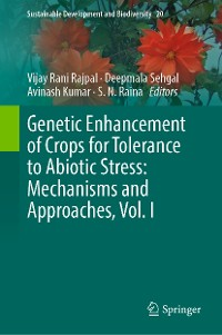 Cover Genetic Enhancement of Crops for Tolerance to Abiotic Stress: Mechanisms and Approaches, Vol. I