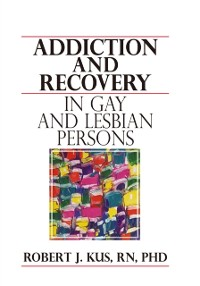 Cover Addiction and Recovery in Gay and Lesbian Persons