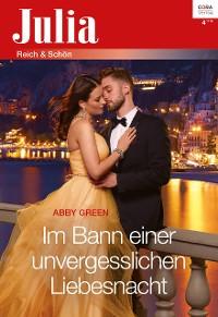 Cover Im Bann einer unvergesslichen Liebesnacht