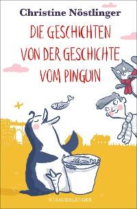 Cover Die Geschichten von der Geschichte vom Pinguin