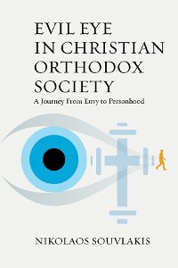 Cover Evil Eye in Christian Orthodox Society