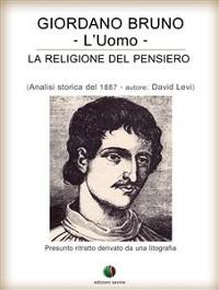 Cover Giordano Bruno o La religione del pensiero - L'Uomo
