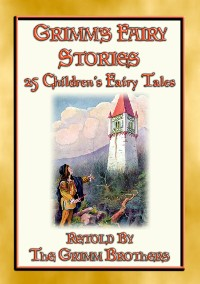 Cover GRIMM's FAIRY STORIES - 25 Illustrated Original Fairy Tales