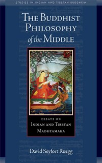 Cover Buddhist Philosophy of the Middle