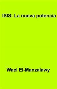Cover Isis: La Nueva Potencia