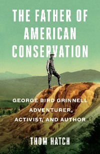 Cover The Father of American Conservation