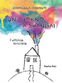 Cover Un giorno a Shangai
