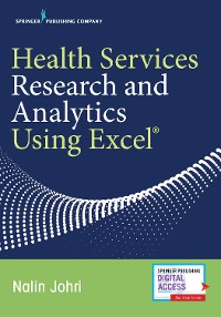 Cover Health Services Research and Analytics Using Excel