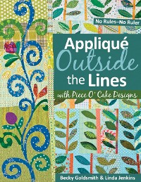 Cover Applique Outside Lines with Piece O' Cake Designs