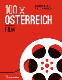 Cover 100 x Österreich: Film