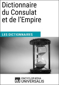 Cover Dictionnaire du Consulat et de l'Empire