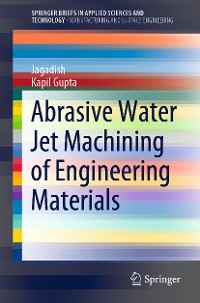 Cover Abrasive Water Jet Machining of Engineering Materials