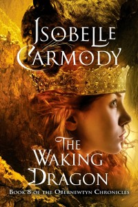 Cover Obernewtyn Chronicles #8: The Waking Dragon