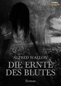 Cover DIE ERNTE DES BLUTES