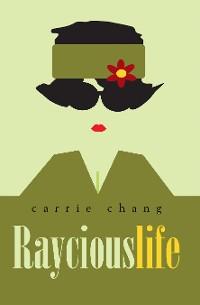 Cover Raycious Life