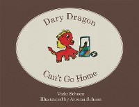 Cover Dary Dragon Can't Go Home