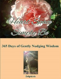 Cover Heart Space Simply Be : 365 Days of Gently Nudging Wisdom