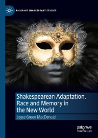 Cover Shakespearean Adaptation, Race and Memory in the New World