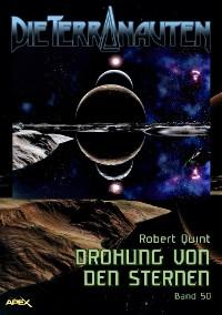 Cover DIE TERRANAUTEN, Band 50: DROHUNG VON DEN STERNEN