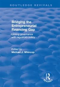 Cover Bridging the Entrepreneurial Financing Gap
