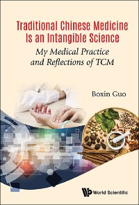 Cover Traditional Chinese Medicine Is an Intangible Science