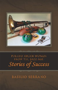 Cover Puerto Rican Women from the Jazz Age: Stories of Success