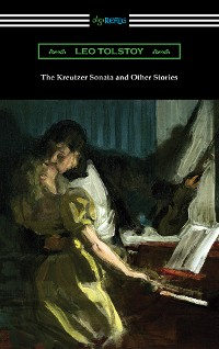 Cover The Kreutzer Sonata and Other Stories