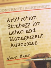 Cover Arbitration Strategy for Labor and Management Advocates