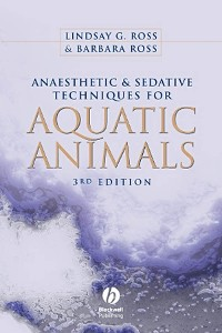 Cover Anaesthetic and Sedative Techniques for Aquatic Animals