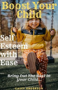 Cover Boost Your Child Self Esteem with Ease