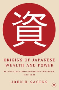 Cover Origins of Japanese Wealth and Power