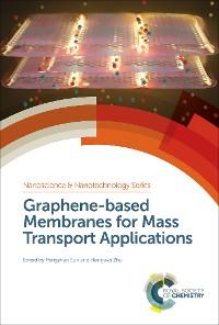 Cover Graphene-based Membranes for Mass Transport Applications