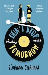 Cover Don't Stop Thinking About Tomorrow