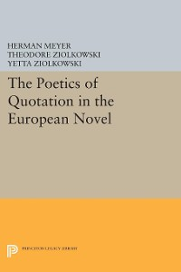 Cover The Poetics of Quotation in the European Novel